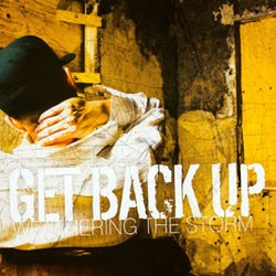 Get Back Up – Weathering the Storm