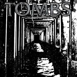 Tombs – Tombs