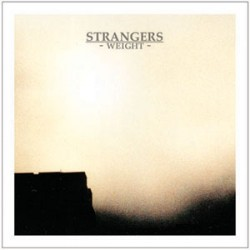 Strangers – Weight