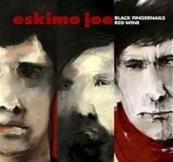 Eskimo Joe – Black Fingernails, Red Wine