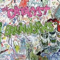 The Catalyst / Brainworms – Split