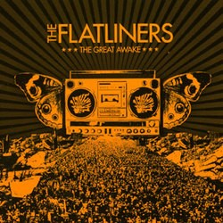 The Flatliners – The Great Awake