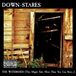 Down-Stares – The Watershed