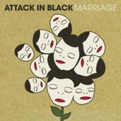 Attack in Black – Marriage