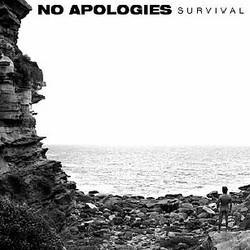 No Apologies – Survival