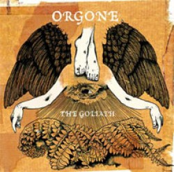 Orgone – The Goliath