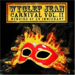 Wyclef Jean – Carnival Volume II: Memoirs of an Immigrant
