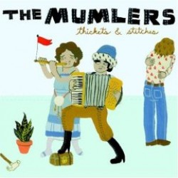 The Mumlers – Thickets and Stitches