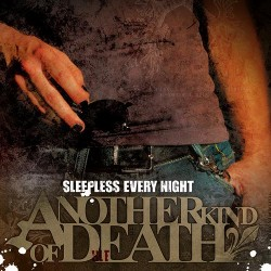 Another Kind of Death – Sleepless Every Night