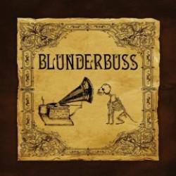Blunderbuss – Blunderbuss