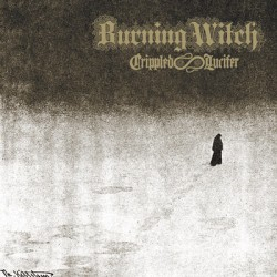 Burning Witch – Crippled Lucifer