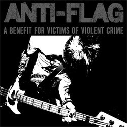 Anti-Flag – A Benefit for Victims of Violent Crime