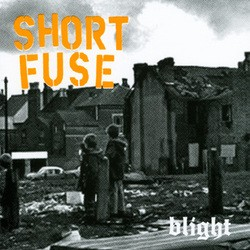Short Fuse – Blight