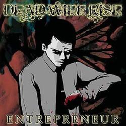Dead Will Rise – Entrepreneur