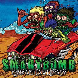 Smartbomb – Chaos and Lawlessness