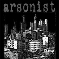 Arsonist – Eat Shit