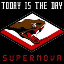 Today is the Day – Supernova (Reissue)