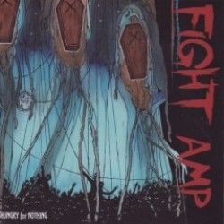 Fight Amp – Hungry for Nothing