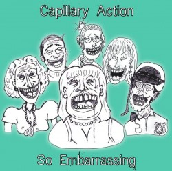 Capillary Action – So Embarrassing
