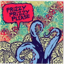 Prizzy Prizzy Please – Prizzy Prizzy Please
