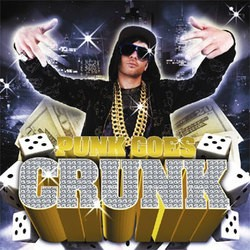 Various Artists – Punk Goes Crunk