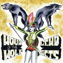 Hour of the Wolf / Lewd Acts – Split