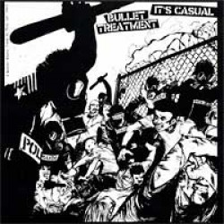 Bullet Treatment / It's Casual – Split