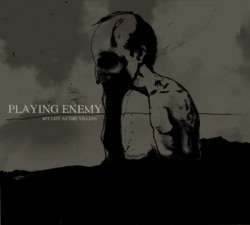 Playing Enemy – My Life as the Villain