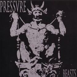 Pressure – Beasts