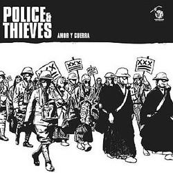 Police & Thieves – Amor Y Guerra