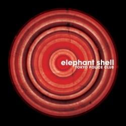 Tokyo Police Club – Elephant Shell