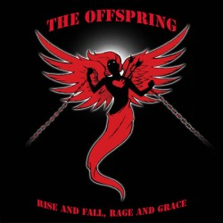 The Offspring – Rise and Fall, Rage and Grace