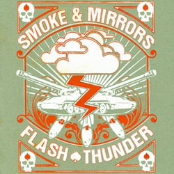 Smoke & Mirrors – Flash Thunder