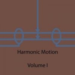 You May Die in the Desert / Gifts from Enola – Harmonic Motion: Volume 1