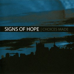 Signs of Hope – Choices Made