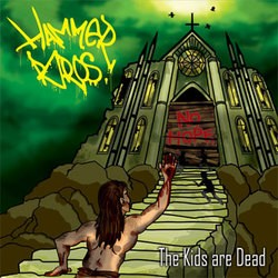 Hammer Bros. – The Kids are Dead