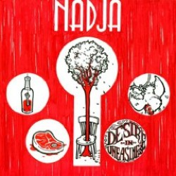 Nadja – Desire in Uneasiness