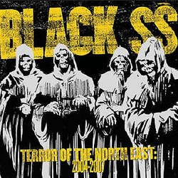 Black SS – Terror of the North East: 2004-2007