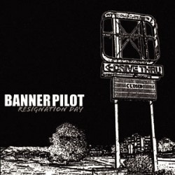 Banner Pilot – Resignation Day