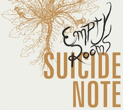 Suicide Note – Empty Rooms