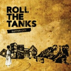 Roll the Tanks – Suffer City