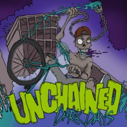 Unchained – Dark Days