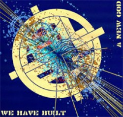 Caestles – We Have Built a New God