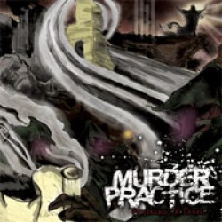 Murder Practice – Prophecies of Doom