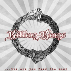 Killing Kings – ...The One You Feed the Most