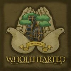 Wholehearted – Reclaim