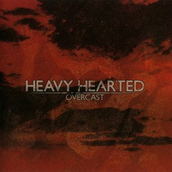 Heavy Hearted – Overcast