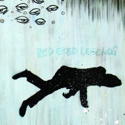 Red Eyed Legends – Wake Up, Legend