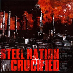 Steel Nation / Crucified – Split