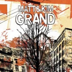 Matt and Kim – Grand